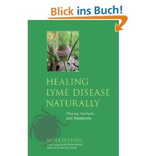 Healing Lyme Disease Naturally History, Analysis, and Treatments