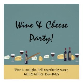 Fun Wine and Cheese Party with Quote Personalized Invitations