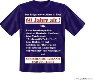 Fun Shirt 60 JAHRE, T Shirt Spruch Geburtstag witzig