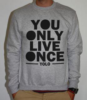 Sweatshirt YOLO You Only Live Once Drake YMCMB Lil Wayne Herren Damen