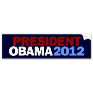 President Obama 2012 Bumper Stickers