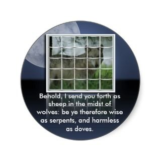 Matthew 10:16 BIBLE QUOTE SHEEP AMONG WOLVES Round Stickers