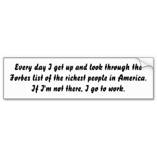 Funny Quotes about money Bumper Sticker