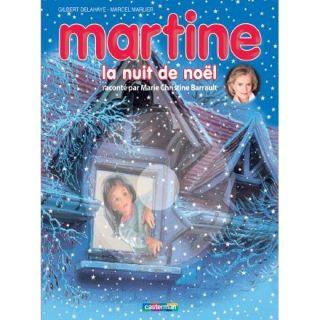 MARTINE, LA NUIT DE NOEL (EDITION 2011)   Achat / Vente livre Gilbert