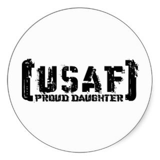 Proud USAF Daughter   Tattered Stickers