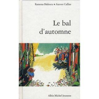 Histoire de la grande forêt ; le bal dautomne   Achat / Vente livre