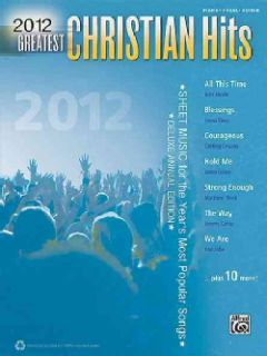 Greatest Christian Hits 2012 Sheet Music for the Years Most Popular