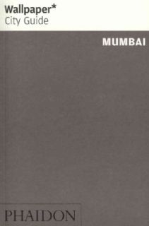 Wallpaper City Guide Mumbai 2012 (Paperback) Today $9.85