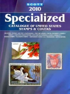 Scott 2010 Specialized Catalogue of United States Stamps & Covers