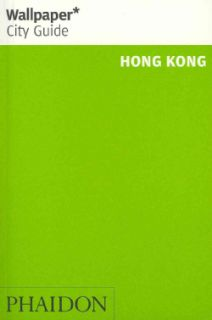 Wallpaper City Guide Hong Kong 2012 (Paperback) Today $8.87