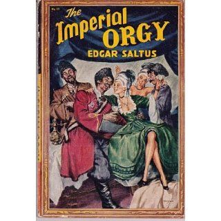 Imperial Orgy (New Avon Library #111) Edgar Saltus Books
