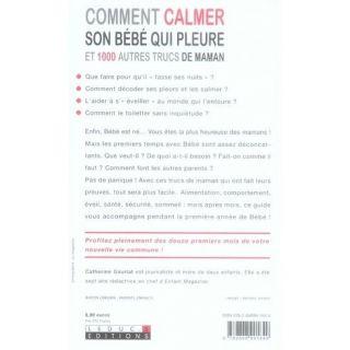 SANTE   VIE PRATIQUE COMMENT CALMER SON BEBE QUI PLEURE ET 1000 AUTRES