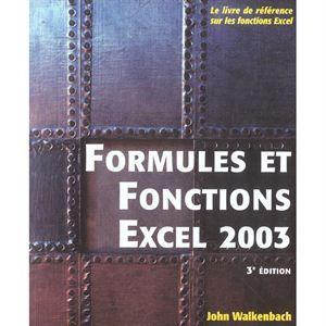 Formules et fonctions excel 2003   Achat / Vente livre John