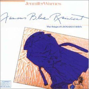 Famous Blue Raincoat: Jennifer Warnes: Music
