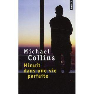 Minuit dans une vie parfaite   Achat / Vente livre Michael Collins