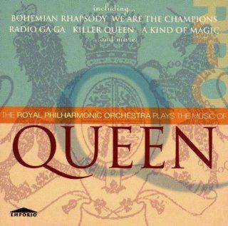 Music Of Queen: Royal Phil. Orch.: Music