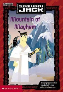Mountain of Mayhem (Samurai Jack) (9780439409759): Tracey