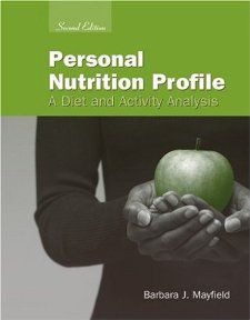 Personal Nutrition Profile A Diet and Activity Analysis Barbara J