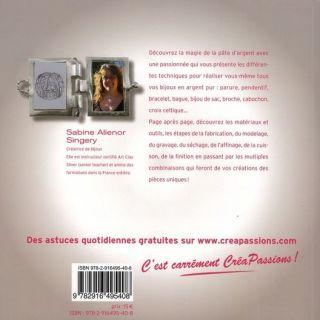 BIJOUX CREATIFS EN PATE DARGENT   Achat / Vente livre Sabine Singery