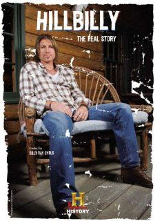 History Channel: Hillbilly   The Real Story: Hillbilly