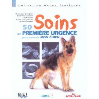 Soins de premiere urgence pour secourir mon chien   Achat / Vente