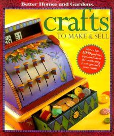 Crafts to Make and Sell Carol Field Dahlstrom, Peter Krumhardt