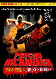 Psycho Horror Double Feature Psycho Kickboxer/Canvas Of