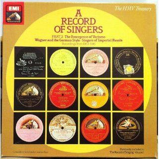A RECORD OF SINGERS Part 1 1899 1919 6 LPs EMI Part 1