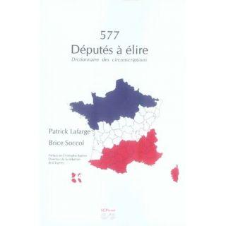 ECONOMIE   DROI 577 dépués à élire ; dicionnaire des circonsc