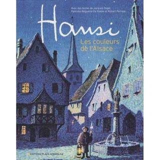 Hansi ; les couleurs de lAlsace   Achat / Vente livre Jacques Féger