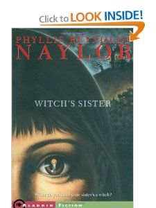 Witchs Sister: Phyllis Reynolds Naylor: 9780689853159: