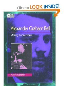 Alexander Graham Bell  Making Connections (Oxford Portraits in