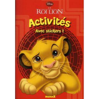 LE ROI LION ; ACTIVITES AVEC STICKERS   Achat / Vente livre Collectif