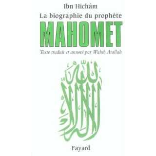 LA BIOGRAPHIE DU PROPHETE MAHOMET   Achat / Vente livre Nicolas Wahib