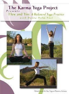 Flow and Yin A Balanced Yoga Practice with Donna Helm