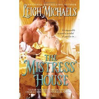 The Mistress House Leigh Michaels 9781402241352 Books