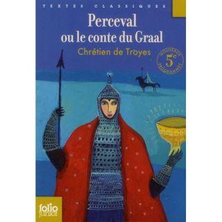 Perceval ou le conte du graal   Achat / Vente livre Chretien Troyes