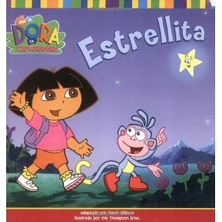 Estrellita (Little Star) (Dora La Exploradora) (Spanish Edition