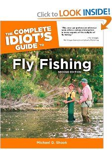 The Complete Idiots Guide to Fly Fishing, Second Edition Michael D