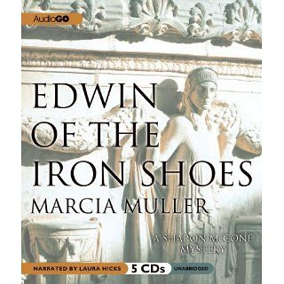 Edwin of the Iron Shoes A Sharon McCone Mystery Marcia Muller, Laura