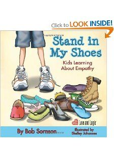 Stand in My Shoes Kids Learning About Empathy Bob Sornson Ph.D