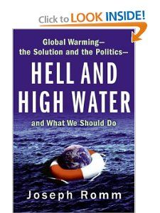 Hell and High Water: Global Warming  the Solution and the Politics