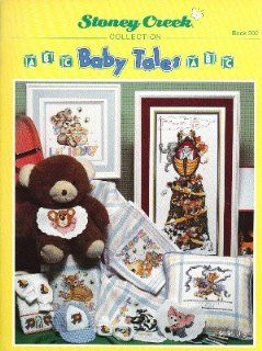Baby Tales (Stoney Creek #202 cross stitch patterns): UNKNOWN: