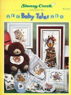 Baby Tales (Stoney Creek #202 cross stitch patterns) UNKNOWN