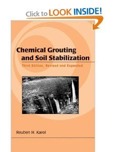 Chemical Grouting And Soil Stabilization, Revised And Expanded (Civil