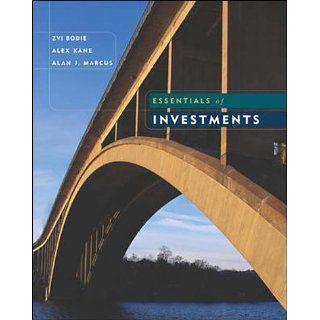 Essentials of Investments Zvi Bodie, Alex Kane, Alan Marcus