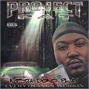 Mista Dont Play Everythangs Workin Project Pat Music