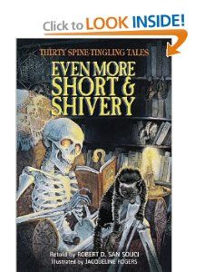 Even More Short & Shivery Thirty Spine Tingling Tales Robert D. San