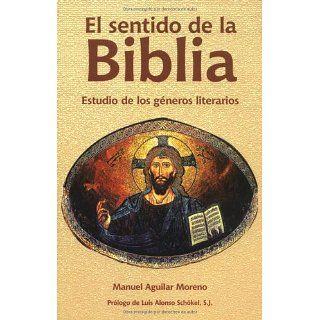 El Sentido De LA Biblia Estudio De Los Generos Literarios (Spanish
