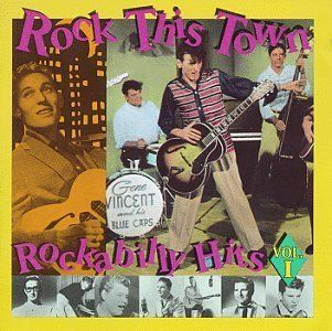 Rock This Town Rockabilly Hits 1 Various Artists Music